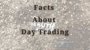 5 facts about day trading