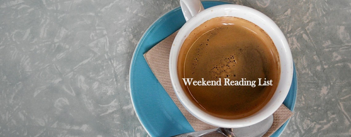 My Weekend reading list: Saturday ,24 January 2015