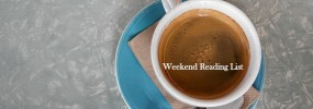 My Weekend reading list: Saturday ,11 April 2015